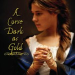 Book Review: A Curse Dark as Gold