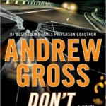 Book Review & Giveaway: Don't Look Twice by Andrew Gross