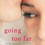 Book Review: Going Too Far by Jennifer Echols