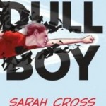 Book Review: Dull Boy by Sarah Cross
