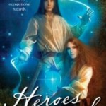 Book Review: Heroes at Risk by Moira J. Moore
