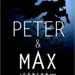 Peter and Max