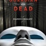 Joint Review: Guardian of the Dead by Karen Healey