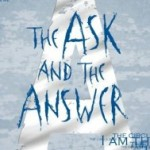 Book Review: The Ask and the Answer by Patrick Ness