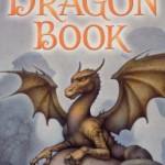Anthology Review: The Dragon Book edited by Jack Dann and Gardner Dozois