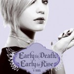 Book Review & Giveaway: Early to Death, Early to Rise by Kim Harrison