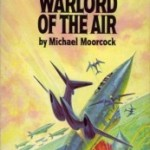 Steampunk Week – Book Review: The WarLord of the Air by Michael Moorcock