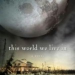 Book Review: This World We Live In by Susan Beth Pfeffer