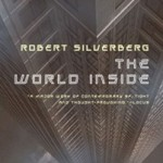 Book Review: The World Inside by Robert Silverberg