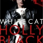Joint Review: White Cat by Holly Black