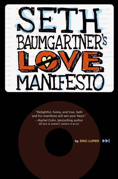 Seth Baumgartner's Love Manifesto - YA Eric Luper