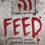 Book Review: Feed by Mira Grant