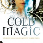 Book Review: <em>Cold Magic</em> by Kate Elliott