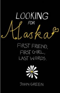 What is the last passage of the book Looking for Alaska?