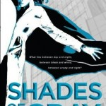 Book Review: Shades of Gray by Jackie Kessler and Caitlin Kittredge