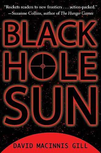 Book Review: Black Hole Sun by David Macinnis Gill | The ...
