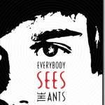 Book Review: <i>Everybody Sees the Ants</i> by A. S. King