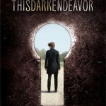 Book Review: <i>This Dark Endeavor</i> by Kenneth Oppel