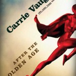 Joint Review: <em>After the Golden Age</em> by Carrie Vaughn