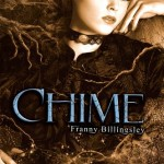 Joint Review: <em>Chime</em> by Franny Billingsley