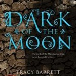 Book Review: <i>Dark of the Moon</i> by Tracy Barrett