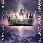 Book Review: <i>The Gray Wolf Throne</i> by Cinda Williams Chima