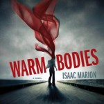 Book Review: <em>Warm Bodies</em> by Isaac Marion