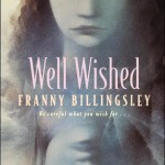 Book Review: <em>Well Wished</em> by Franny Billingsley