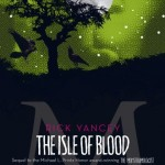 Book Review: <i>The Isle of Blood</i> by Rick Yancey
