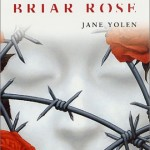 Book Review: <i>Briar Rose</i> by Jane Yolen