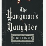 Joint Review: <em>The Hangman's Daughter</em> by Oliver Pötzsch
