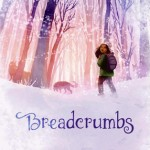 Book Review: <i>Breadcrumbs</i> by Anne Ursu