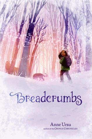 Breadcrumbs  - Anne Ursu