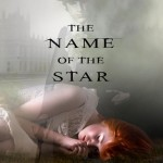 Book Review: <i>The Name of the Star</i> by Maureen Johnson