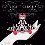 Joint Review: <i>The Night Circus</i> by Erin Morgenstern