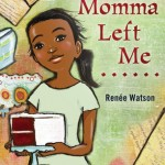Nerds Heart YA Joint Review: <i>What Momma Left Me</i> by Renee Watson