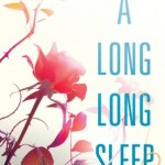 Book Review: <i>A Long Long Sleep</i> by Anna Sheehan