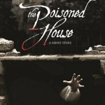 The Poisoned House (US)