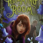 Joint Review: <i>The Humming Room</i> by Ellen Potter