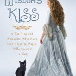 Book Review: <i>Wisdom's Kiss</i> by Catherine Gilbert Murdock