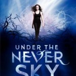Book Review: <i>Under the Never Sky</i> by Veronica Rossi