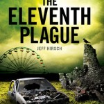 Book Review & Giveaway: <i>The Eleventh Plague</i> by Jeff Hirsch