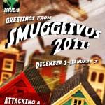 Smugglivus 2011: An Introduction (& Week 1 Schedule)