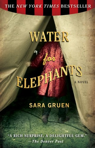 http://thebooksmugglers.com/wp-content/uploads/2011/11/water-for-elephants.jpg