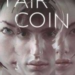 Book Review: <i>Fair Coin</i> by E.C. Myers