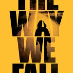Joint Review: <i>The Way We Fall</i> by Megan Crewe