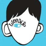 Smuggler's Ponderings: Thoughts on <i>Wonder</i> by R. J. Palacio