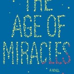 Book Review: <i>The Age of Miracles</i> by Karen Thompson Walker
