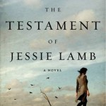 Over at Kirkus: <i>The Testament of Jessie Lamb</i> by Jane Rogers