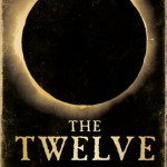<i>The Twelve</i> Blog Tour & Giveaway